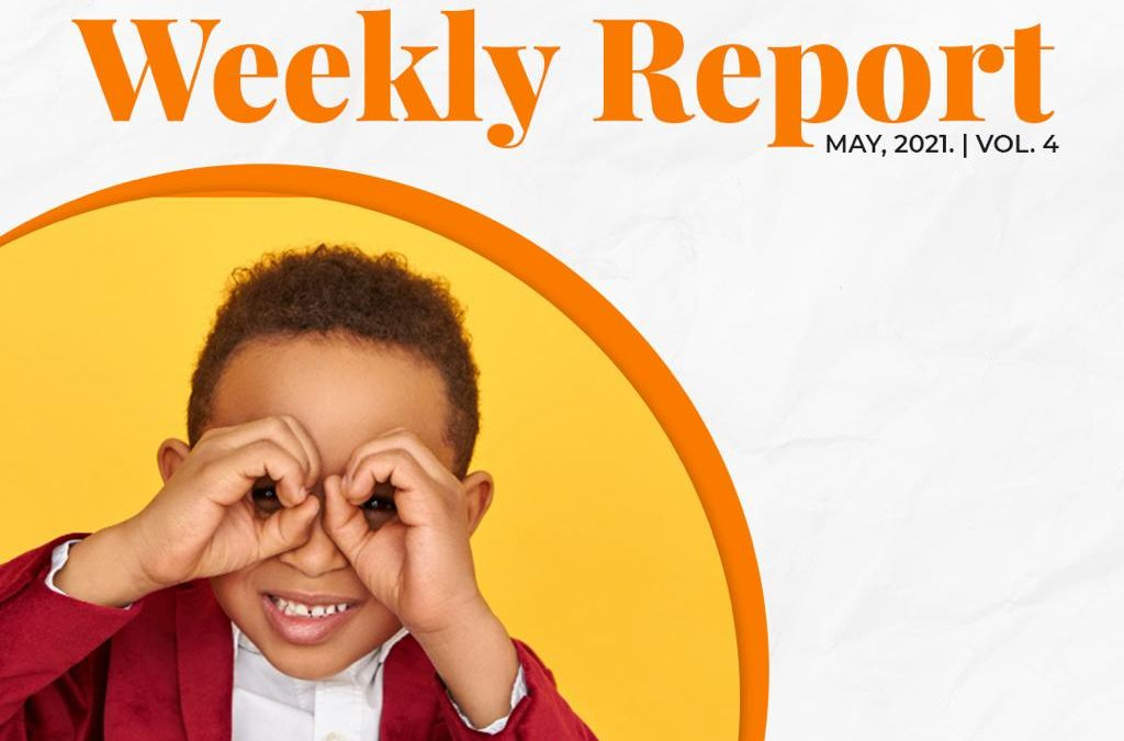 BULLETIN REPORT FOR THE FOURTH WEEK OF MAY